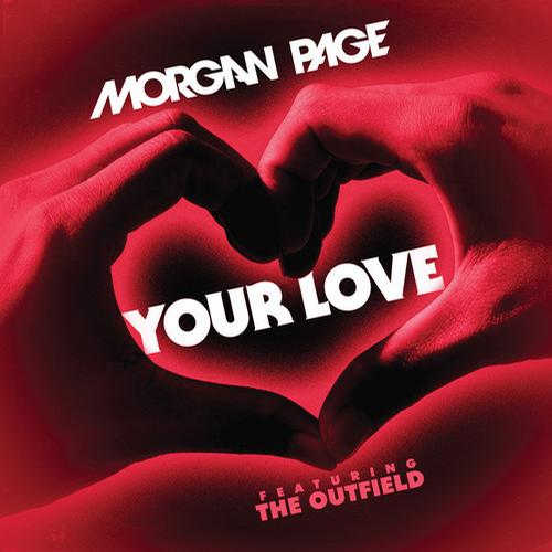 Album Art - Your Love feat. The Outfield - Beatport Version