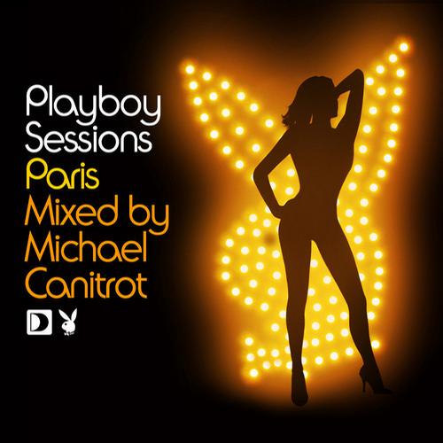 Album Art - Playboy Sessions: Paris mixed by Michael Canitrot