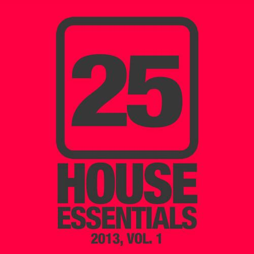 Album Art - 25 House Essentials 2013, Vol. 1