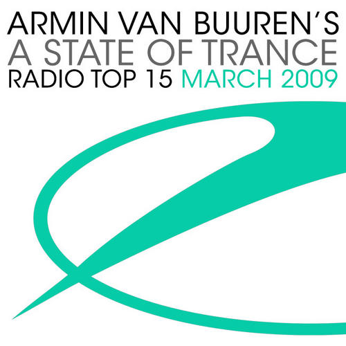 Armin Van Buurens A State Of Trance Radio Top 15 - March 2009 Album Art