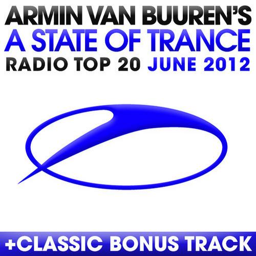 Album Art - A State Of Trance Radio Top 20 - June 2012 - Including Classic Bonus Track