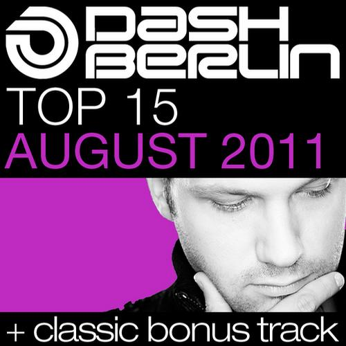 Album Art - Dash Berlin Top 15 - August 2011 - Including Classic Bonus Track
