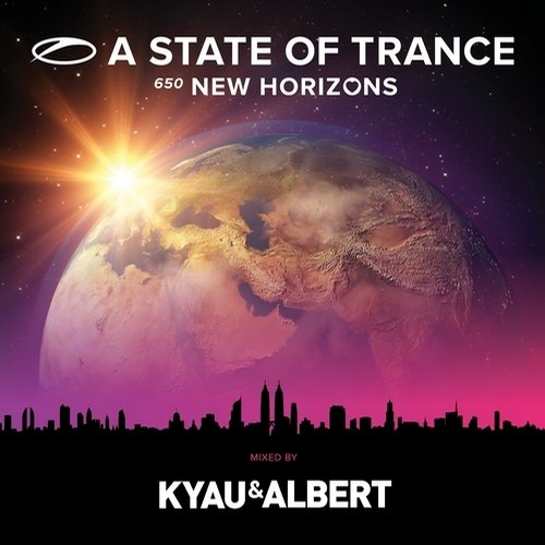 A State Of Trance 650 - New Horizons (Extended Versions) - Mixed by Kyau & Albert Album