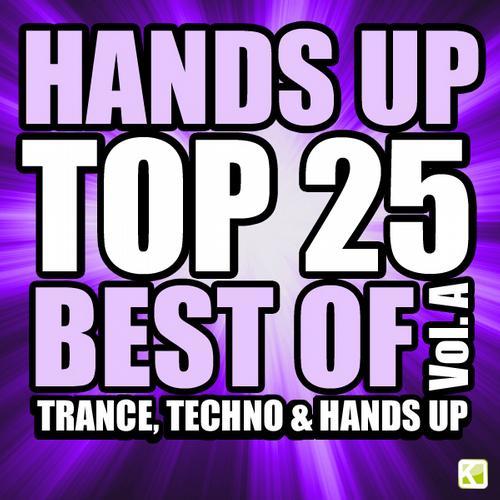 Album Art - Hands Up Top 25 - Best of 3 Techno, Trance & Hands Up: Vol. A