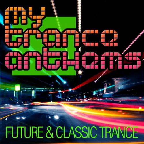 Album Art - My Trance Anthems - Future & Classic Trance