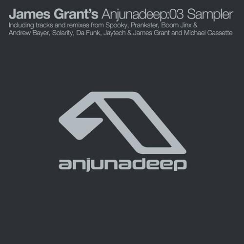 Album Art - James Grant's Anjunadeep:03 Sampler