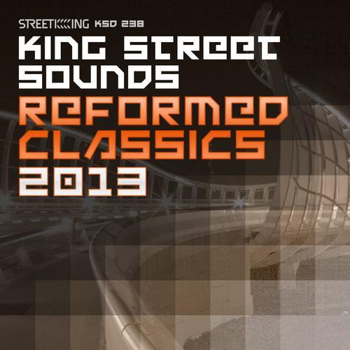 Album Art - King Street Sounds Reformed Classics 2013