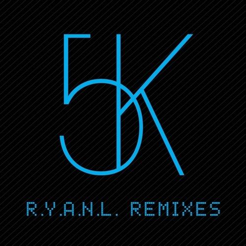 Album Art - R.Y.A.N.L. - Remixes