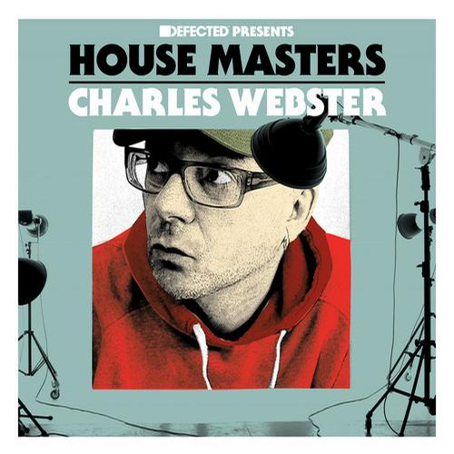 Defected presents House Masters - Charles Webster Album Art
