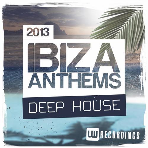 Album Art - Ibiza Summer 2013 Anthems: Deep House