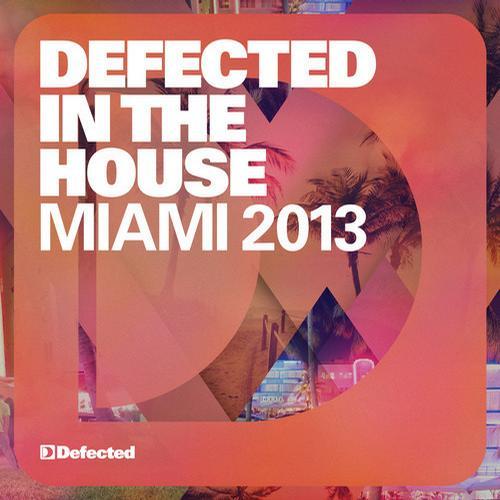 Album Art - Defected In The House Miami 2013