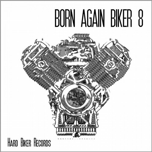 BORN AGAIN BIKER 8 Album Art