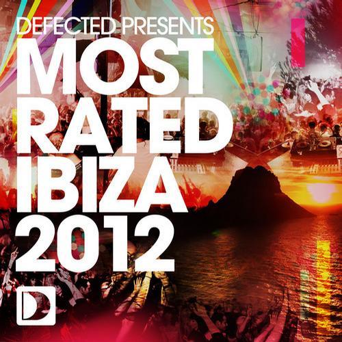 Album Art - Defected presents Most Rated Ibiza 2012