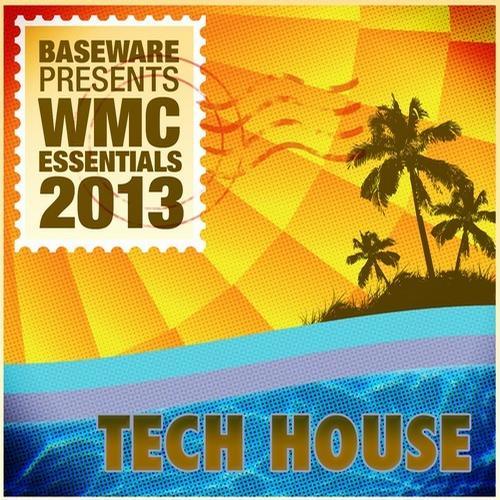Baseware presents WMC Essentials 2013: Tech House Album Art