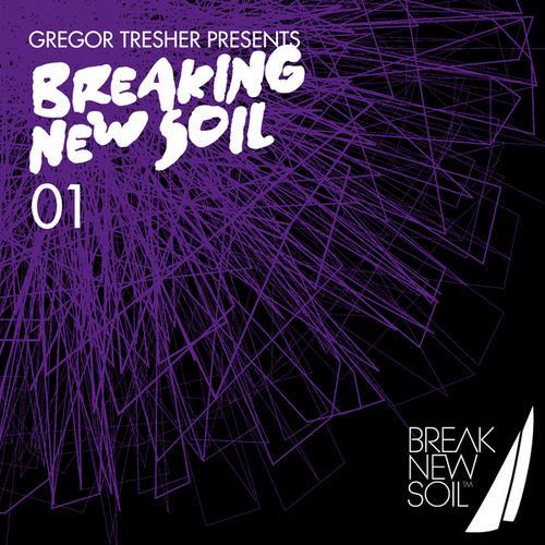 Album Art - Gregor Tresher Presents Breaking New Soil Volume 1