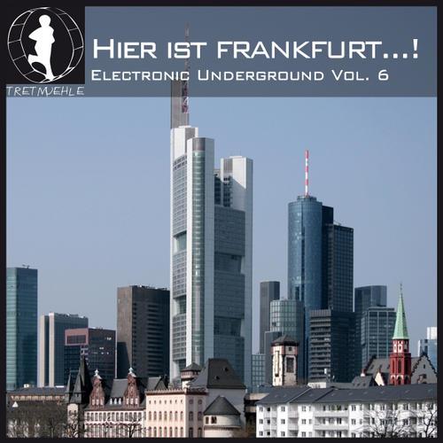 Album Art - Hier Ist Frankurt...! German Electronic Underground Volume 6