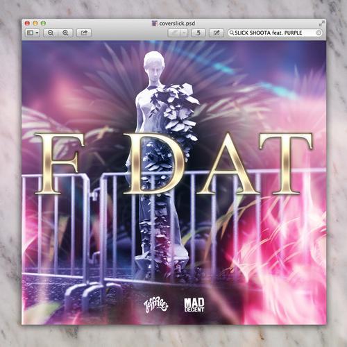 Album Art - F Dat Feat. Purple