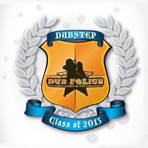 Album Art - Dub Police Class of 2013