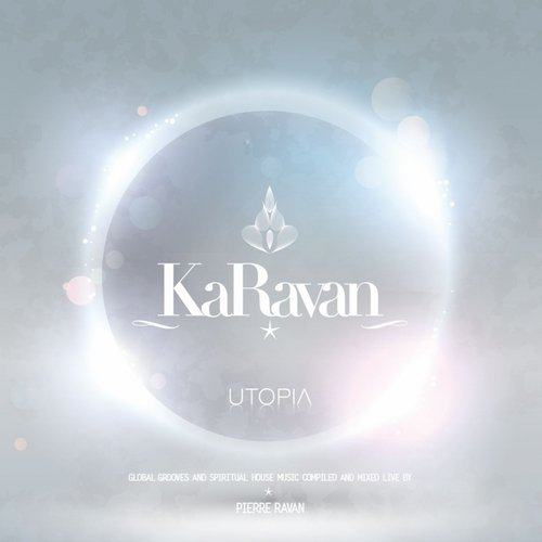 Album Art - KaRavan - Utopia, Vol. 8 (Compiled by Pierre Ravan)