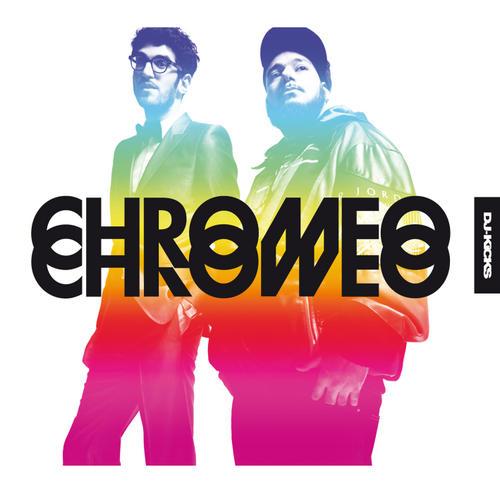 DJ-Kicks: Chromeo Album Art