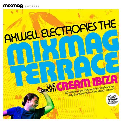 Album Art - Mixmag Presents Axwell Electrofies the Mixmag Terrace