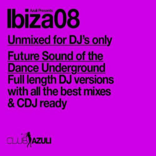 Album Art - Azuli Presents Ibiza 2008 : Unmixed