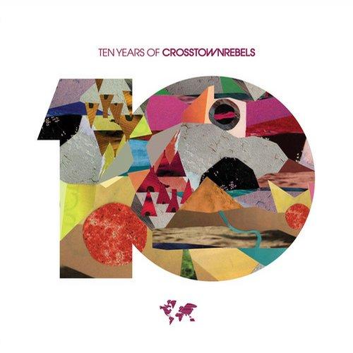 Album Art - 10 Years of Crosstown Rebels