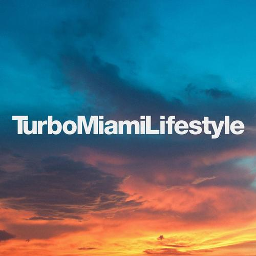 Turbo Miami Lifestyle Album Art