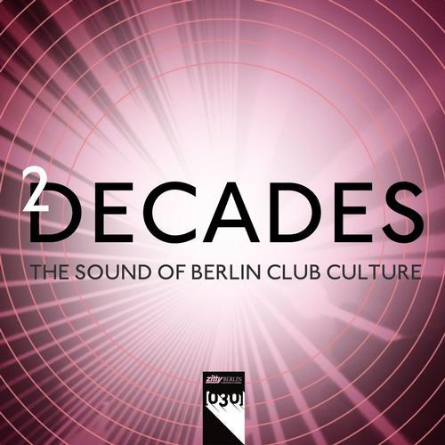 Album Art - [030] presents 2 Decades - The Sound of Berlin Club Culture