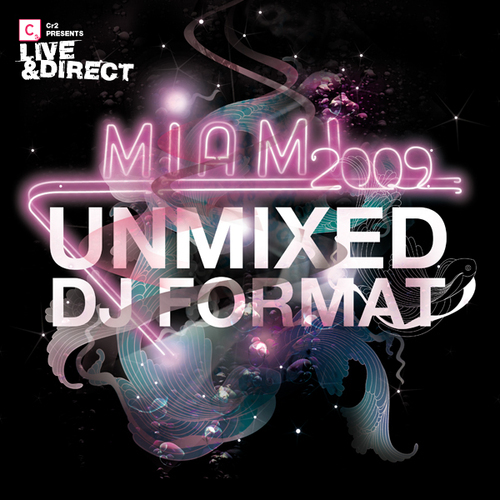 Album Art - Cr2 Presents Live & Direct - Miami 2009 Unmixed