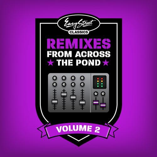 Easy Street Classics: Remixes from Across the Pond, Vol. 2 Album Art