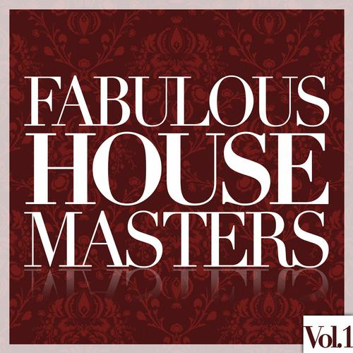 Album Art - Fabulous House Masters, Vol. 1