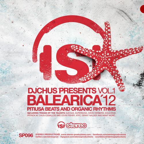 Album Art - DJ Chus Presents Balearica'12 Vol.1 Pitiusa Beats And Organic Rhythms