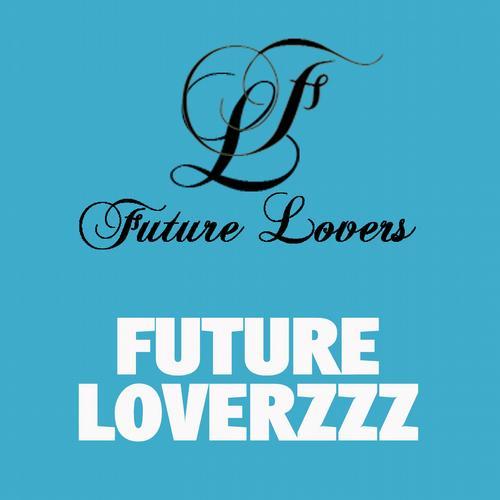 Album Art - Future Loverzzz