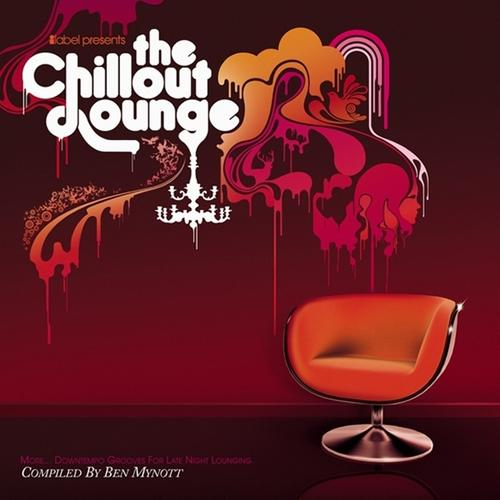 Album Art - The Chillout Lounge-More Downtempo New Grooves For Late Night Lounging