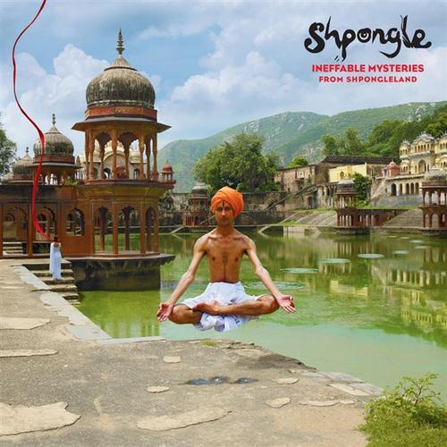 Album Art - Ineffable Mysteries From Shpongleland