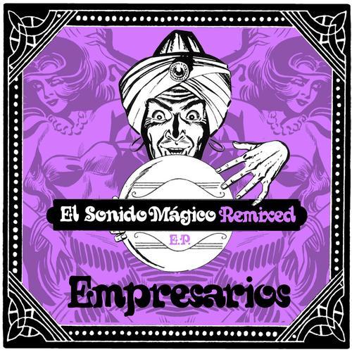 Album Art - El Sonido Mágico Remixed EP