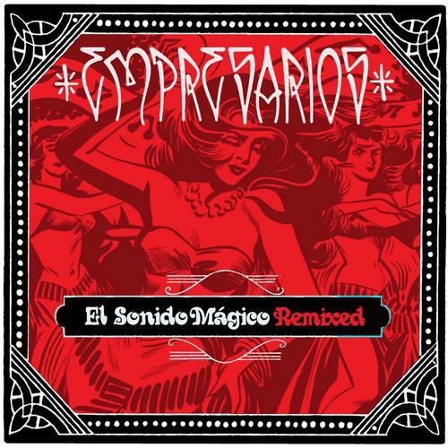 Album Art - El Sonido Mágico Remixed