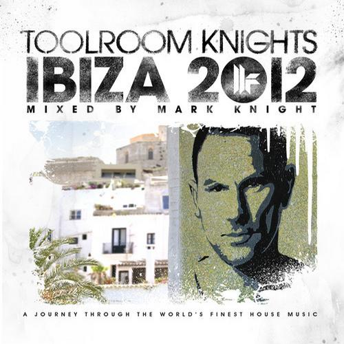 Album Art - Toolroom Knights Ibiza 2012 Mixed By Mark Knight