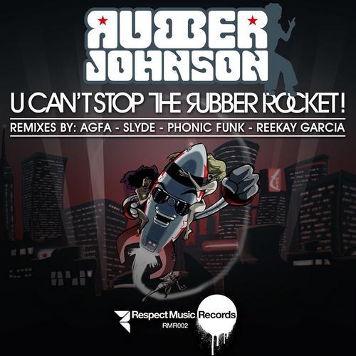 Album Art - U Can't Stop the Rubber Rocket!
