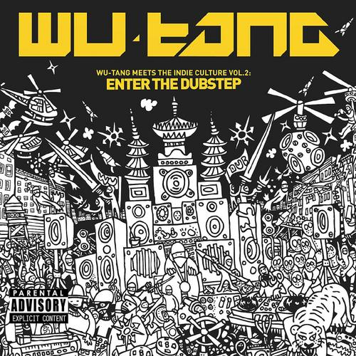 Album Art - Wu-Tang Meets The Indie Culture Vol. 2: Enter The Dubstep
