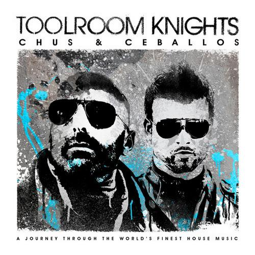Album Art - Toolroom Knights Mixed By Chus & Ceballos