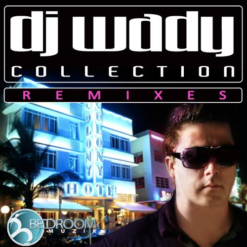 Album Art - DJ Wady Colletion Remixes