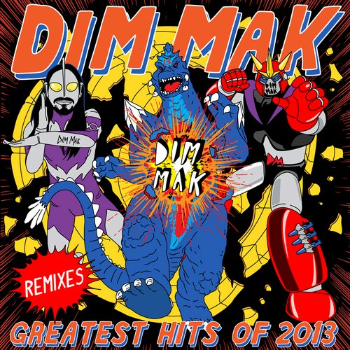 Album Art - Dim Mak Greatest Hits 2013: Remixes