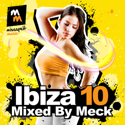 Album Art - Ibiza 10 - Mixed By Meck
