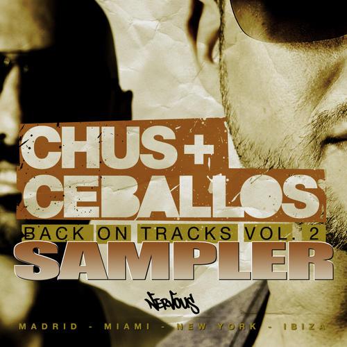 Album Art - Nervous Nitelife: Chus & Ceballos - Back On Track Vol. 2 - Sampler