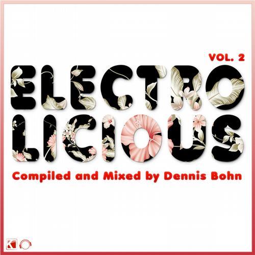 Album Art - Electrolicious, Vol. 2 (Compiled & Mixed By Dennis Bohn)