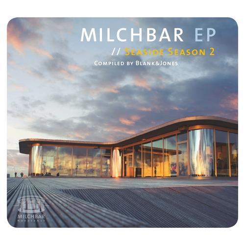 Milchbar EP // Seaside Season 2 Album