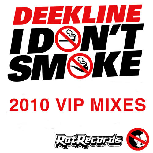 Album Art - I Don't Smoke (2010 VIP Mixes)