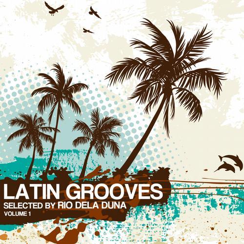 Latin Grooves Vol. 1 - Selected By Rio Dela Duna Album Art